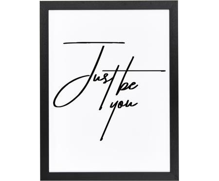 Ingelijste digitale print Just be You
