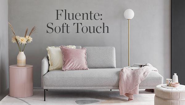Fluente: Soft Touch