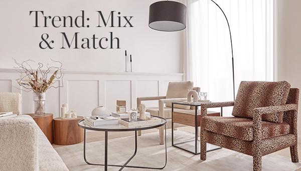 Trend: Mix & Match